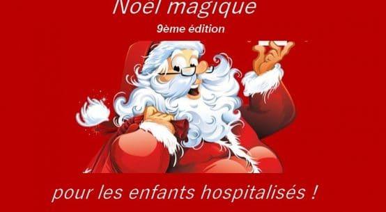 noel magique enfants hospitalises
