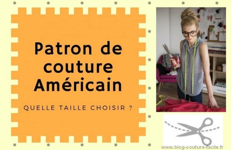 patron de couture americain quelle taille choisir