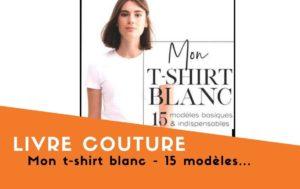 Livre couture Mon tshirt blanc