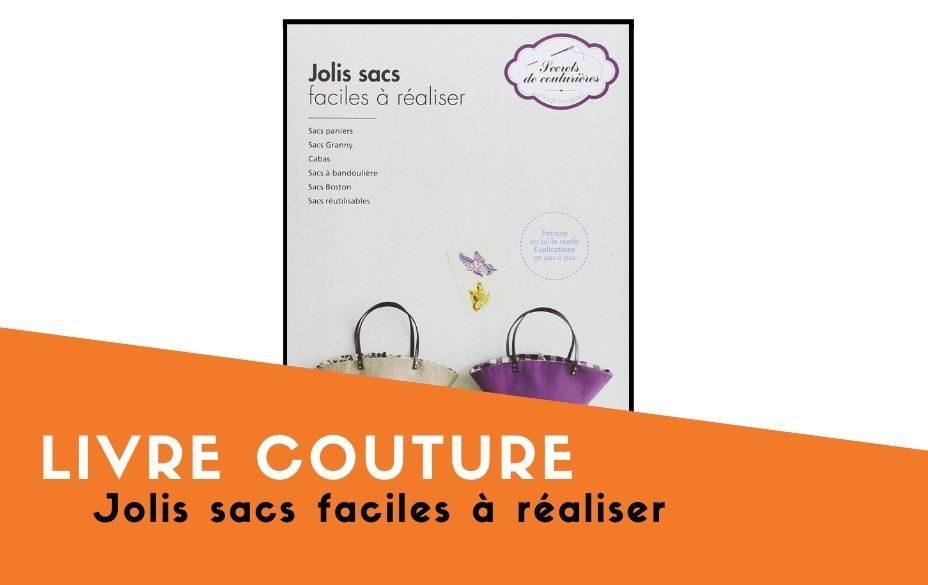Livre couture jolis sacs faciles a realiser