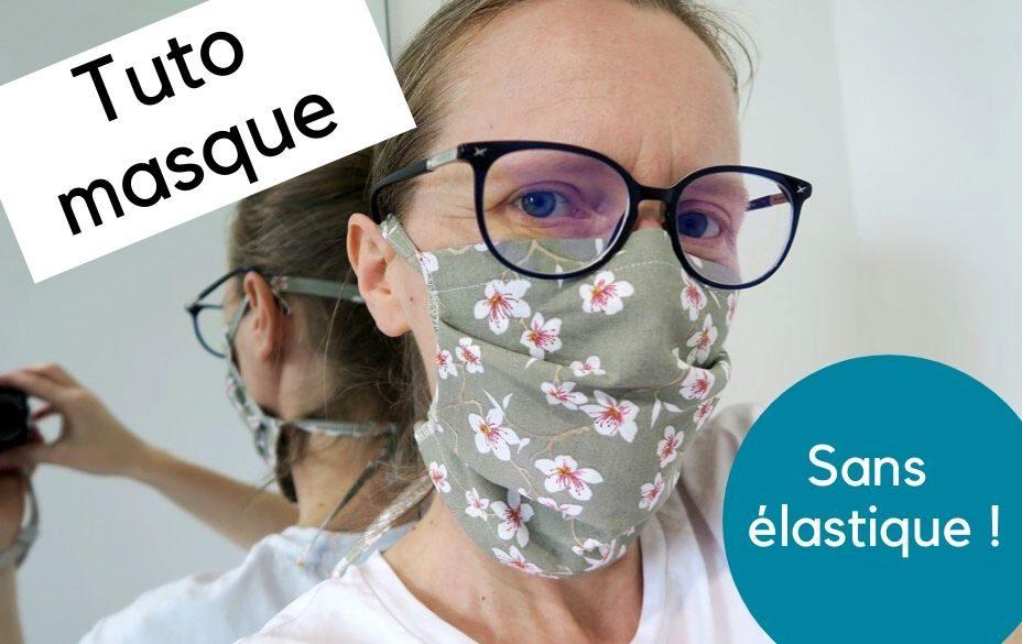 tuto masque lavable sans elastique